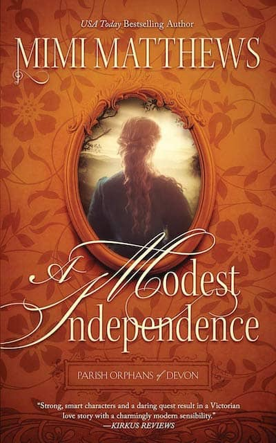 The Modest Independence by Mimi Matthews