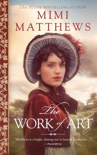 The Work of Art by Mimi Matthews